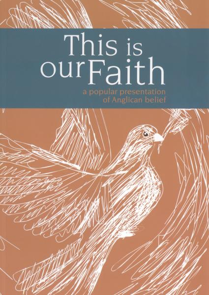 this is our faith  a popular     anglican catechism - teaching resources