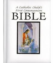 Bible: A Catholic Child's First Communion.. Girl (9780882712550)